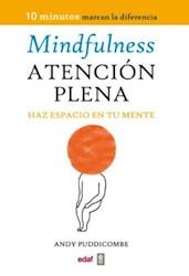 Libro Mindfulness-Atencion Plena:Haz Espacio En Tu Mente