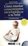 Libro Como Enseñar Conocimientos Enciclopedicos A Su Bebe