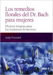 Libro Los Remedios Florales Del Dr Bach Para Mujeres