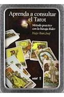 Papel APRENDA A CONSULTAR EL TAROT METODO PRACTICO CON LA BARAJA RIDER [KIT METALICO] (TABLA DE ESMERALDA)