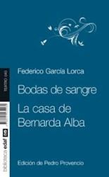 Libro Bodas De Sangre / La Casa De Bernarda Alba