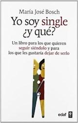 Libro Yo Soy Single Y Que ?
