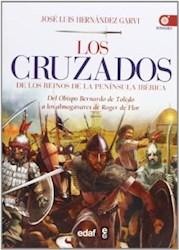 Libro Los Cruzados De Los Reinos De La Peninsula Iberica