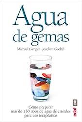 Libro Agua De Gemas:Como Preparar Mas De 130 Tipos De Agua De Cristales