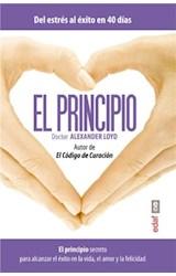 E-book El principio. El principio secreto para alcanzar el éxito en la vida el amor y la felicidad