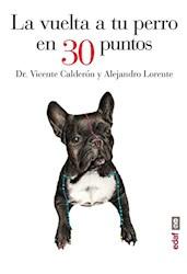 Libro La Vuelta A Tu Perro En 30 Puntos