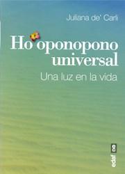 Libro Ho'Oponopono Universal : Una Luz En La Vida