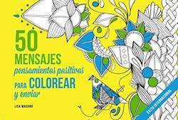 Libro 50 Mensajes Pensamientos Positivos Para Colorear