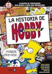 Libro La Historia De Hobby Consolas 1991-2001