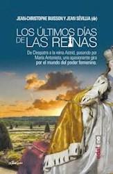 Libro Los Ultimos Dias De Las Reinas