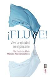 E-book ¡Fluye! Vive la felicidad en el presente