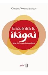 E-book Encuentra tu Ikigai. Vive de lo que te apasiona