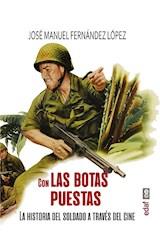 E-book Con las botas puestas. La historia del soldado a través del cine