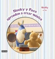 Libro Nouky & Sus Amigos  Nouky Y Paco Aprenden A Crear Musica