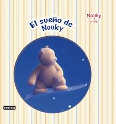 Libro Nouky & Sus Amigos  El Sueño De Nouky