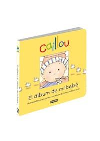 Papel Cailou - El Libro Album De Mi Bebe