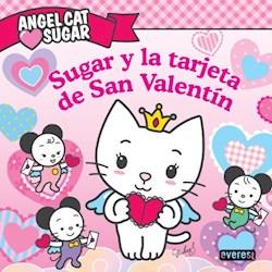 Libro Angel Sufgar Cat  Sugar Y La Tarjeta De San Valentin