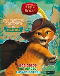 Libro Los Gatos De Verdad Llevan Botas