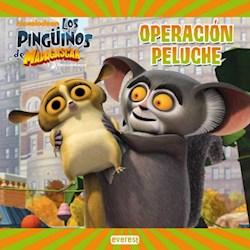 Libro Los Pinguinos De Madagascar  Operacion Peluche