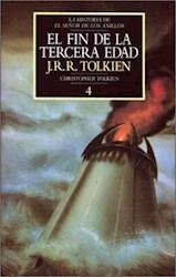 Papel Fin De La Tercera Edad, El - Historia De El Señor De Los Anillos 4