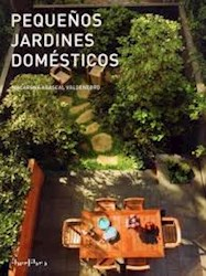 Libro Pequeños Jardines Domesticos