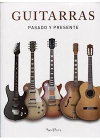 Papel Guitarras - Pasado Y Presente