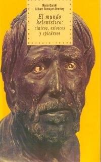 Papel Mundo Helenistico, El:Cinicos, Estoicos Y Epicureos