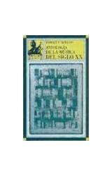 Papel ANTOLOGIA DE LA MUSICA DEL SIGLO XX (R) (2000)