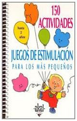 Papel 150 ACTIVIDADES JUEGOS DE ESTIMULACION PARA LOS MAS PEQUEÑOS