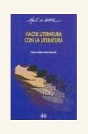 Papel HACER LITERATURA CON LA LITERATURA (R) (2001)