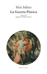 Papel LA GUERRA PUNICA (ED. J. VILLALBA ALVAREZ) (R) (2005)