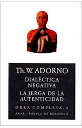 Papel DIALECTICA NEGATIVA / LA JERGA DE LA AUTENTICIDAD