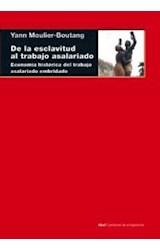 Papel DE LA ESCLAVITUD AL TRABAJO ASALARIADO