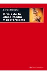 Papel CRISIS DE LA CLASE MEDIA Y POSFORDISMO (R) (2006)