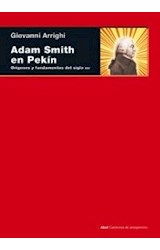 Papel ADAM SMITH EN PEKIN