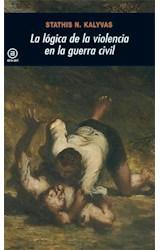 Papel LOGICA DE LA VIOLENCIA EN LA GUERRA CIVIL LA