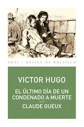 Libro El Ultimo Dia De Un Condenado A Muerte . Claude Gueux