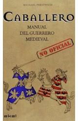 Papel CABALLERO. MANUAL DEL GUERRERO MEDIEVAL