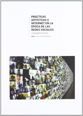 Papel Prácticas Artísticas E Internet En La Época De Las Redes Sociales