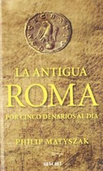 Libro La Antigua Roma Por Cinco Denarios Al Dia