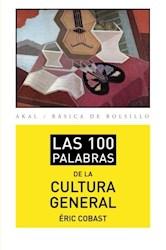 Las 100 Palabras De La Cultura General