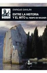 Papel ENTRE LA HISTORIA Y EL MITO