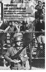 Libro Tiempos De Oscuridad .Historia De Los Golpes Estado En America Latina