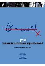 Papel Y SI EINSTEIN ESTUVIERA EQUIVOCADO