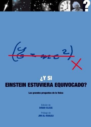 Papel Y Si Einstein Estuviera Equivocado?