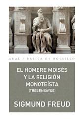 Papel HOMBRE MOISES Y LA RELIGION MONOTEISTA (TRES ENSAYOS)