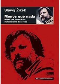 Papel Menos Que Nada. Hegel Y La Sombra De Materialismo Historico