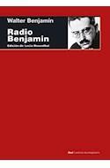 Papel RADIO BENJAMIN (COLECCION CUESTIONES DE ANTAGONISMO 86) (RUSTICO)