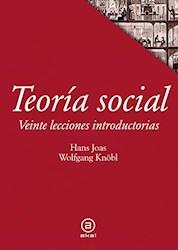 Libro Teoria Social : Veinte Lecciones Introductorias
