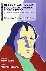 Libro Hegel Y Las Nuevas Logicas Del Mundo Y Del Estado